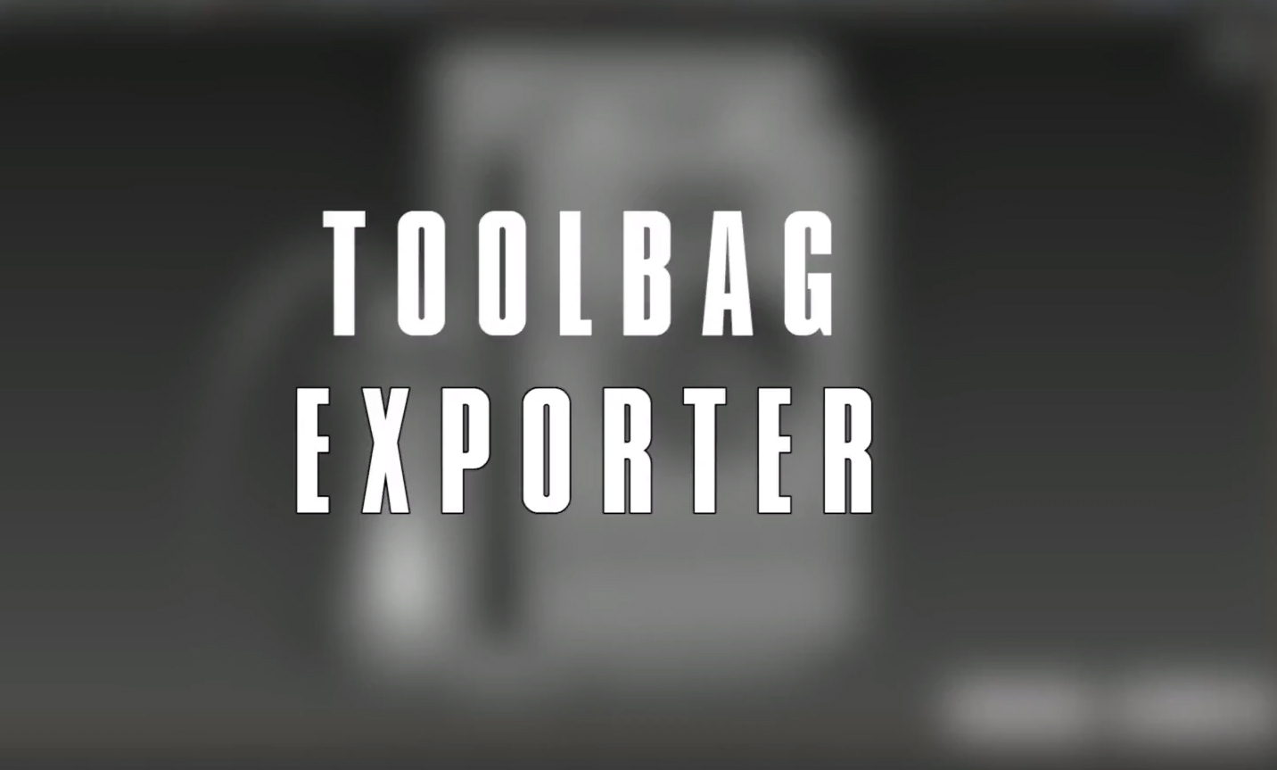 Toolbag Exporter, by Marvin Jimenez